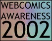 Web Comics Awareness 2002